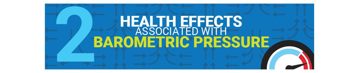 2 Health Effects Associated With Barometric Pressure