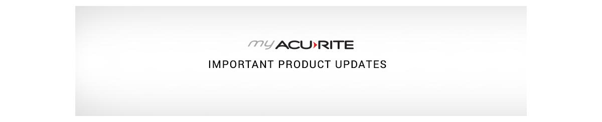 My AcuRite important product updates